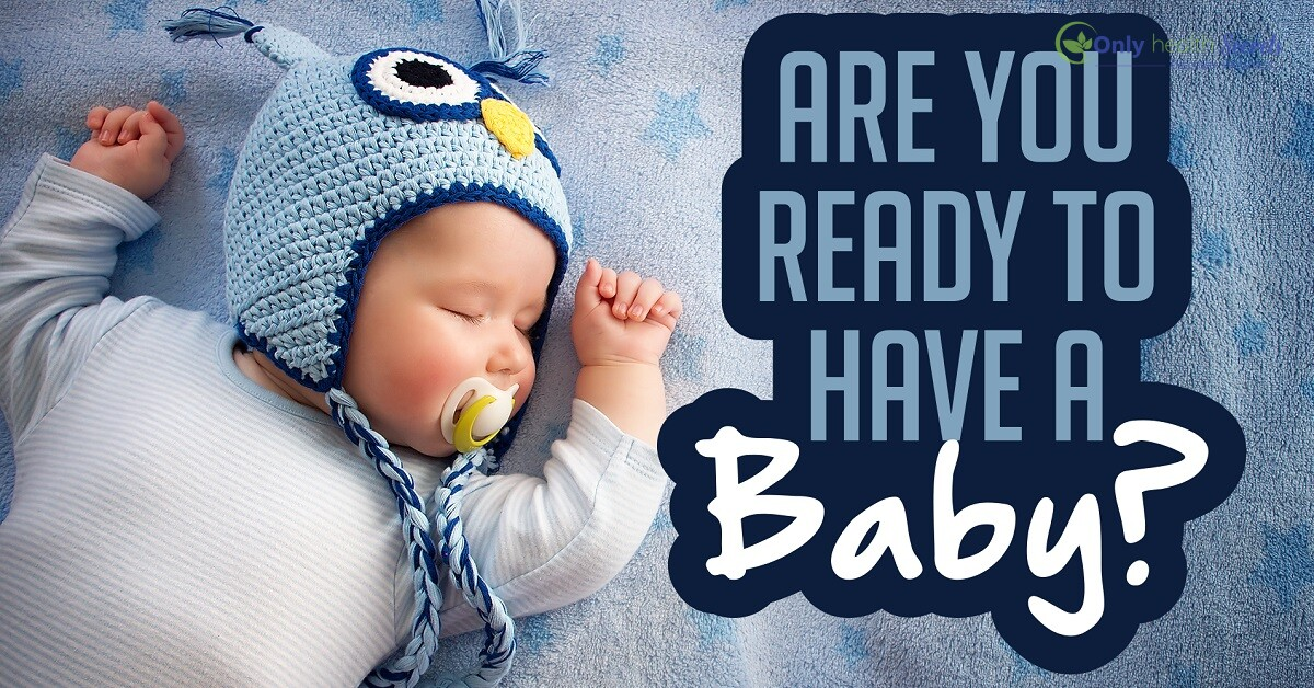 Are you really ready to have a baby-1
