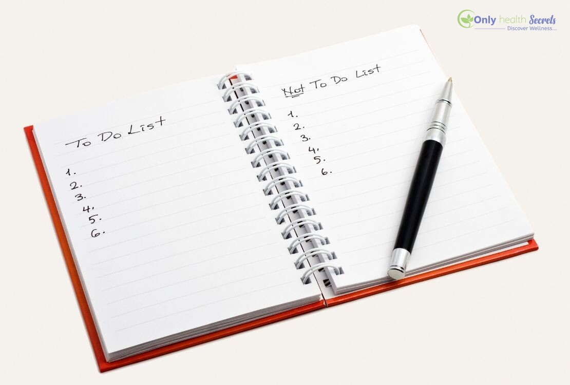 Making a to-do list and also a not-to-do list